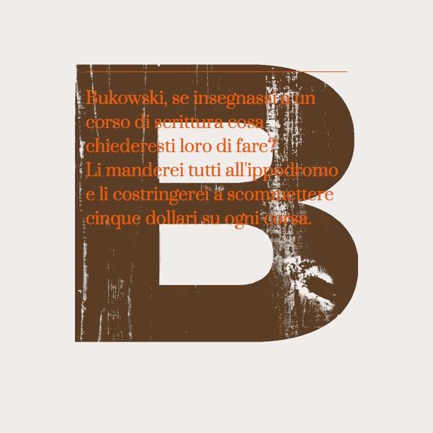 Charles Bukowski – Azzeccare i cavalli vincenti