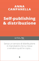 Anna Campanella - Self-publishing e distribuzione